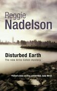 Disturbed Earth By Nadelson, Reggie Hardback Book The Fast Free Shipping