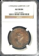 1799 Soho Great Britain 1/2 Penny = Au-58 Bn Ngc = Chocolate Brown W/ Luster