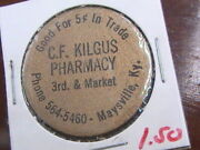 Wooden Nickel C F Kilgus Pharmacy Co Maysville Ky Good For 5c In Trade Gold