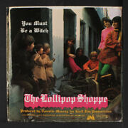 Lollipop Shoppe You Must Be A Witch / Don't Close The Door Uni Records 7