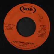 Makers Donand039t Challenge Me / Youand039re Shy Midney 7 Single 45 Rpm