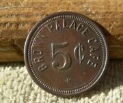 Ca Amargosa And Goldfield Nevada Nv Ghost Towns Scarce Brown Palace Cafe Token