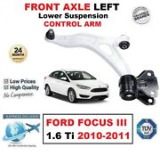 Front Axle Left Lower Wishbone Control Arm For Ford Focus Iii 1.6 Ti 2010-2011