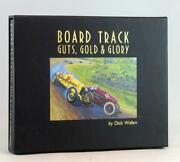 Dick Wallen Board Track Guts Gold And Glory Slipcased Fully Illustrated Hardcover