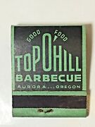 Vintage Book Front Strike Matches Top O Hill Barbecue Aurora, Or Food Restaurant