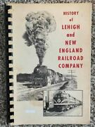 Book History Of Lehigh And New England Rr Company By Nrhs 1972 Rare