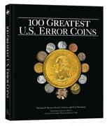 100 Greatest Us Error Coins A Coffee Table Coinage Book By Whitman 1st Edition