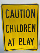 Caution Children At Play Street Sign Road Sign 24 X 18 Yellow And Black