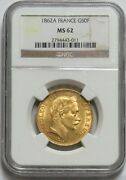 1862 A Gold France 50 Francs Napoleon Iii Ngc Mint State 62