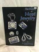 The Beauty Of Hopi Jewelry Theda Bassman Softcover 1993