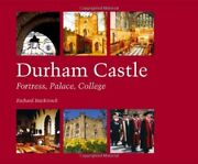 Durham Castle Fortress, Palace, College By Brickstock, Richard Paperback Book