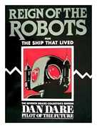 Dan Dare Pilot Of The Future Reign Of The Robots Plus The Ship That Lived ...