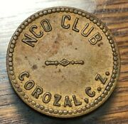 N/d Corazal Panama Nco Club 25c Mess Token Remarkable Condition 8-10 Known Chn