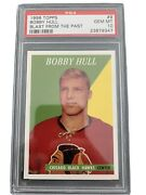 1998-99 Topps Blast From The Past Bobby Hull Rookie Reprint Psa 10 9