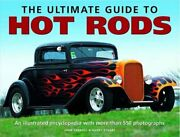 The Ultimate Guide To Hot Rods An Illustrated Encyc... By Garry Stuart Hardback
