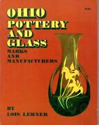 Ohio Pottery And Glass Marks And Manufacturers Inc. Fruit Jars And Bottles By Lehner