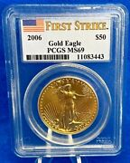 2006 50 Gold American Eagle 1 Oz. Pcgs Ms69 First Strike