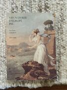 1989 Vieux Livres D'europe Rare Antique Books Catalogue From 1525-1923 Collector
