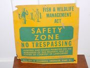 Vintage Fish And Wildlife Management Act Safety Zone No Trespassing Tin Sign
