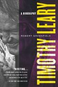 Timothy Leary A Biography By Robert Greenfield Paperback Book The Fast Free
