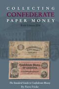 Collecting Confederate Paper Money-field Edition 2014