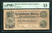 T-64 1864 500 Five Hundred Dollars Csa Confederate States Of America Pmgfine-15