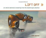 Lift Off Air Vehicle Sketches And Renderings By Scott Robe... By Robertson Scott