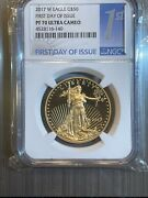 2017 W 50 American Gold Eagle Coin Ngc Pr70 Ultra Cameo First Day Of Issue