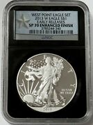 2013 W American Silver Eagle Enhanced Ngc Sp 70 First Releases West Point Mint