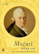 Mozart A Life Penguin Lives Biographies By Gay, Peter