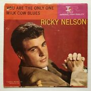 Ricky Nelson You Are The Only One Milk Cow Blues Imperial 5707 Strvg Ps