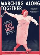 Marching Along Together By Pola/steininger/dixon Sung By Kate Smith-5 Pgs-1952