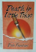 Death In Little Tokyo And Toyotomi Blades By Dale Furutani 1st Hc Plus Arc And Promo