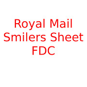 Royal Mail Smilers Sheets Fdc First Day Cover 2003 - 2004 Selection