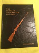 """The Model 70 Winchester 1937-1964.  Author Dean Whitaker.  1st Edt. """"1978"""""""