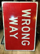Authentic Retired Wrong Way Wooden Road Sign / Street Sign. 24 X 36
