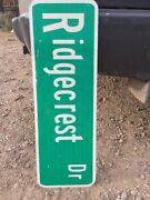 Authentic Retired Ridgecrest Street Sign / Road Sign. 36 X 10 Double Sided
