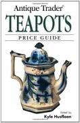 Antique Trader Teapots Price Guide Paperback Book The Fast Free Shipping