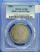 1836 Capped Bust Half Dollar Pcgs Au50 50/00 Lettered Edge Lf1346a/jel