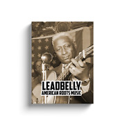 Leadbelly Blues Legend Gallery Wrapped Canvas Print American Roots Music
