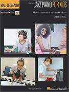 Hal Leonard Jazz Piano For Kids A Beginner's Guide With Step-by-step Instruct...