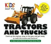 Kids Meet Tractors And Trucks An Exciting Mechanical... By Andra Serlin Abramso