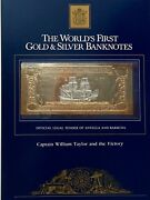 23kt Gold And Silver Unc 100 Antigua Banknote- Cpt William Taylor And The Victory