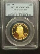 2007-w 10 Gold Dolley Madison First Spouse Pcgs Pr70dcam In Display Box