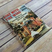 Vintage Cookbook Gone With The Wind Cook Book Hardcover 1991 Famous Southern Coo