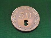 Wv Coal Scrip 50andcent Birch Fork Coal Company-birchton-wv-raleigh County