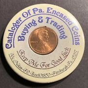 2001-d Encased Mirrored Back Lincoln Cent Cataloger Of Pittsburgh Pa Trading