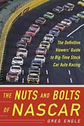 The Nuts And Bolts Of Nascar The Definitive Viewersand039 Guide To... By Engle Greg