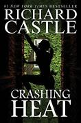 Crashing Heat Castle 10 By Richard Castle Book The Fast Free Shipping