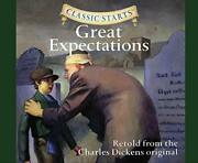 Great Expectations Classic Starts By Dickens, Charles Book The Fast Free